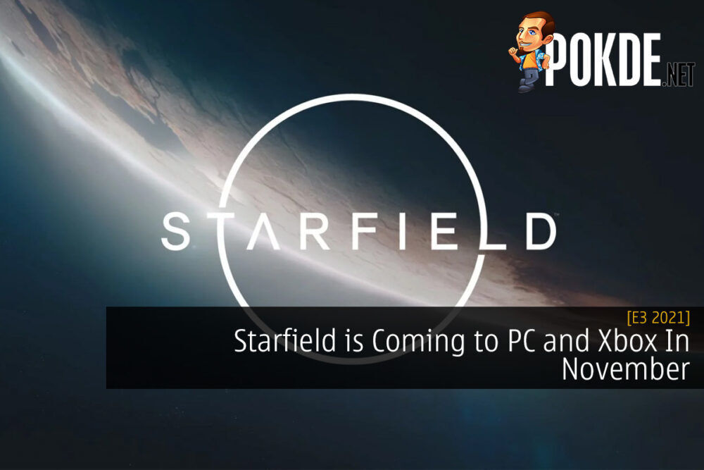 [E3 2021] Starfield is Coming to PC and Xbox In November