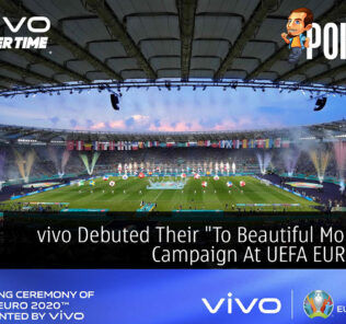 """vivo Debuted Their """"To Beautiful Moments"""" Campaign At UEFA EURO 2020 27"""