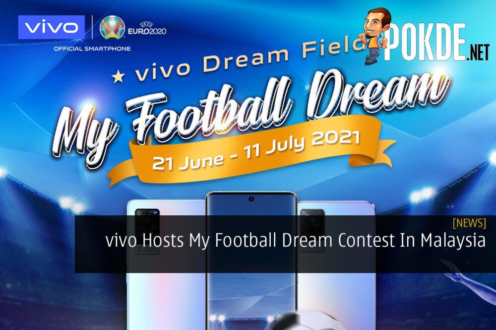 vivo Hosts My Football Dream Contest In Malaysia 22