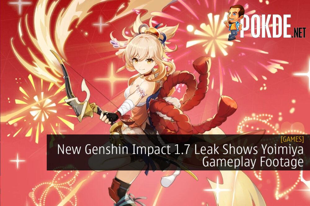 New Genshin Impact 1.7 Leak Shows Yoimiya Gameplay Footage
