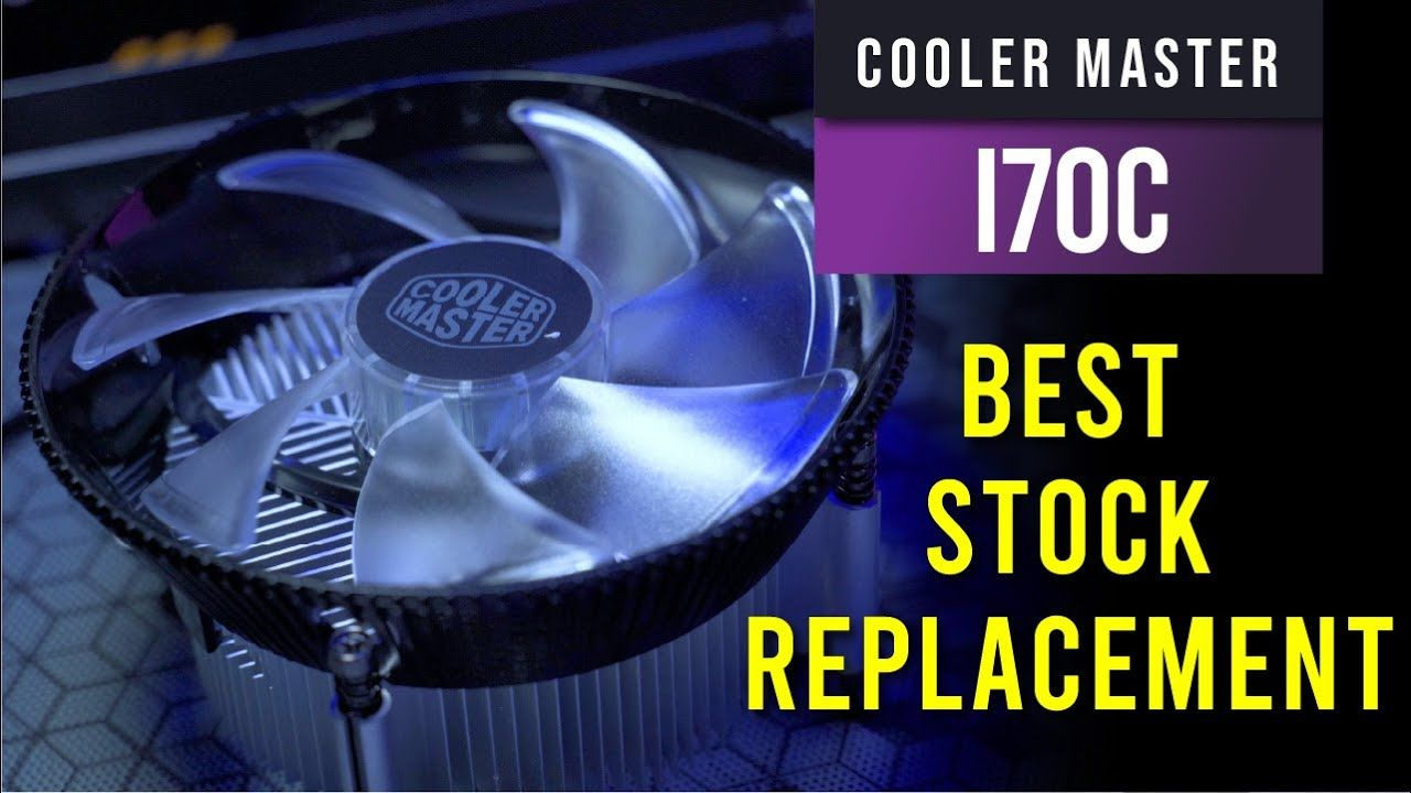 Cooler Master i70C - The Best Replacement for Stock Cooler 15