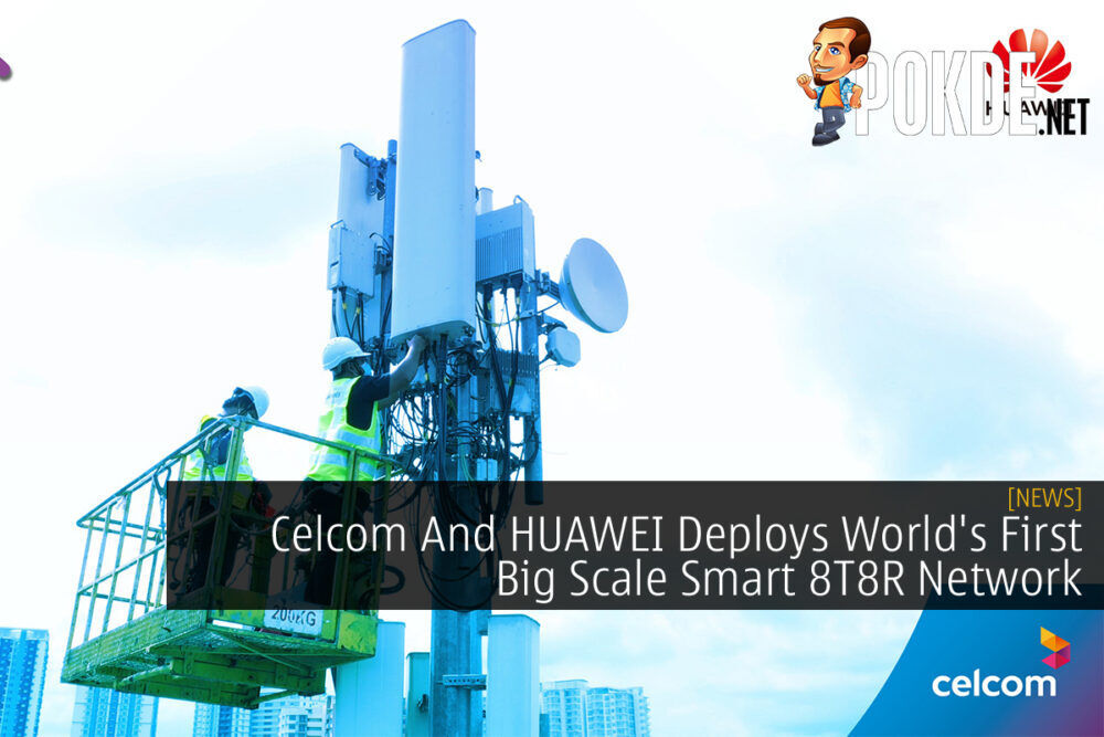Celcom And HUAWEI Smart 8T8R Network cover