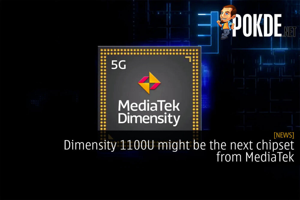 Dimensity 1100U might be the next chipset from MediaTek 20