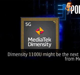 Dimensity 1100U might be the next chipset from MediaTek 24