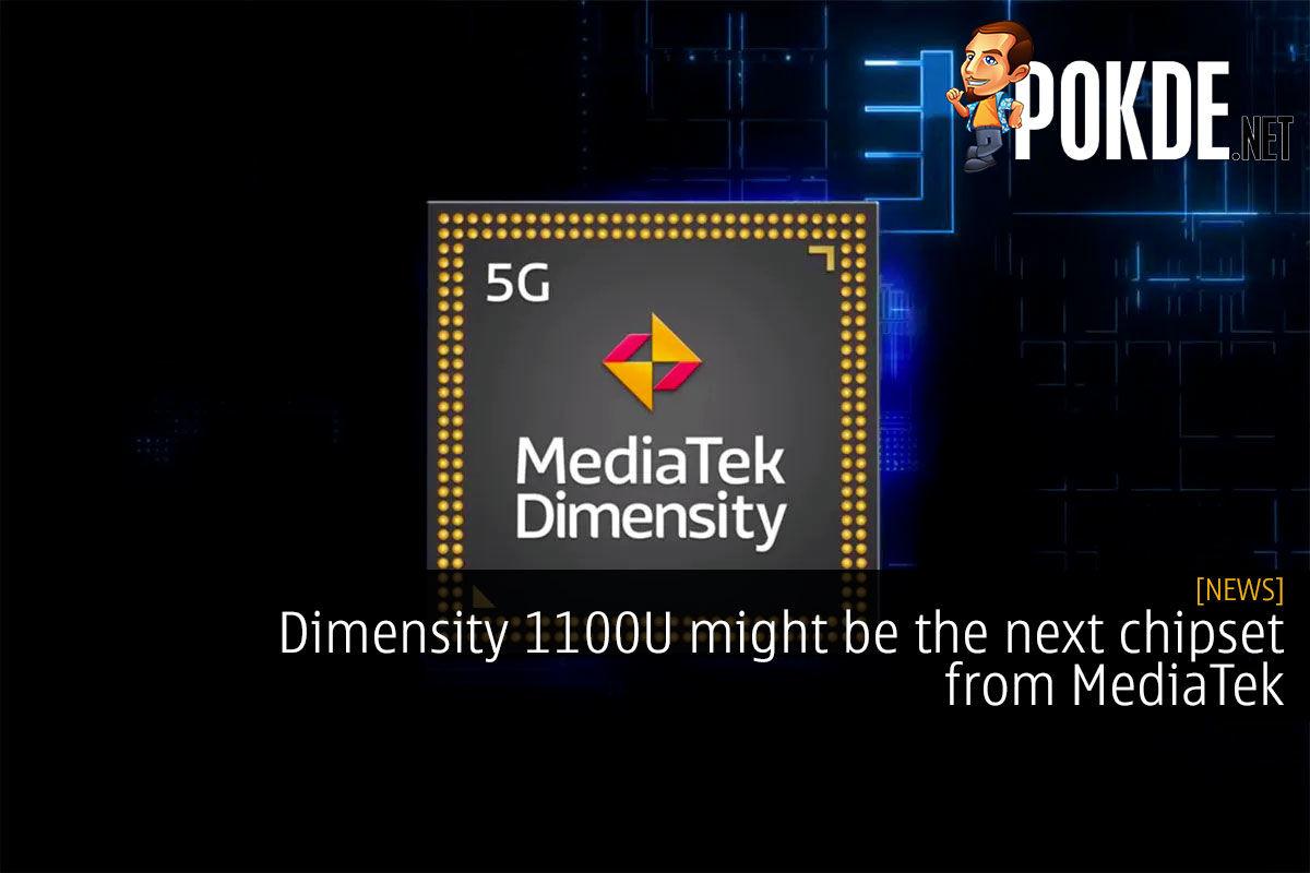Dimensity 1100U might be the next chipset from MediaTek 7