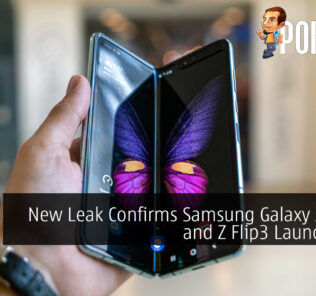 New Leak Confirms Samsung Galaxy Z Fold3 and Z Flip3 Launch Date