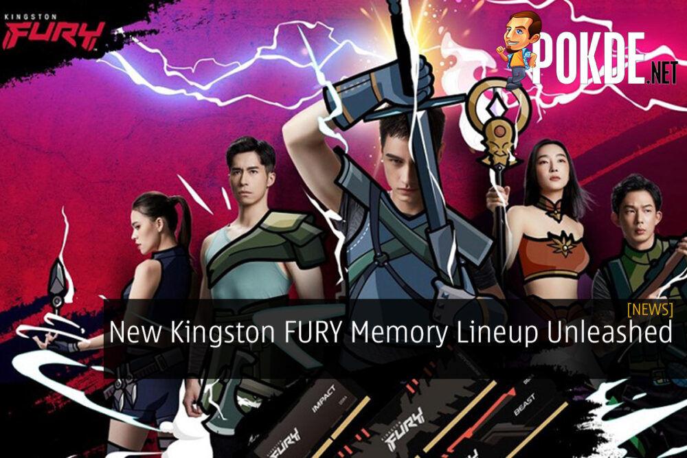 New Kingston FURY Memory Lineup Unleashed 21