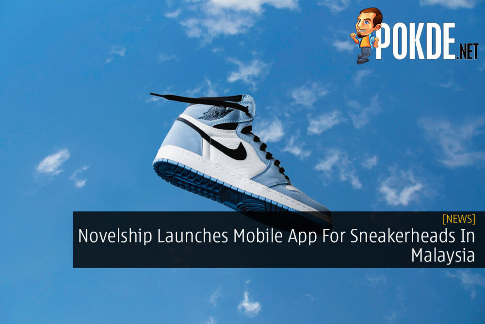 Novelship Launches Mobile App For Sneakerheads In Malaysia 20