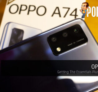 OPPO A74 Review — Getting The Essentials Plus A Bit More 25