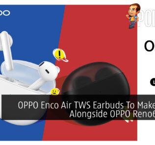 OPPO Enco Air TWS Earbuds To Make Debut Alongside OPPO Reno6 Series 24