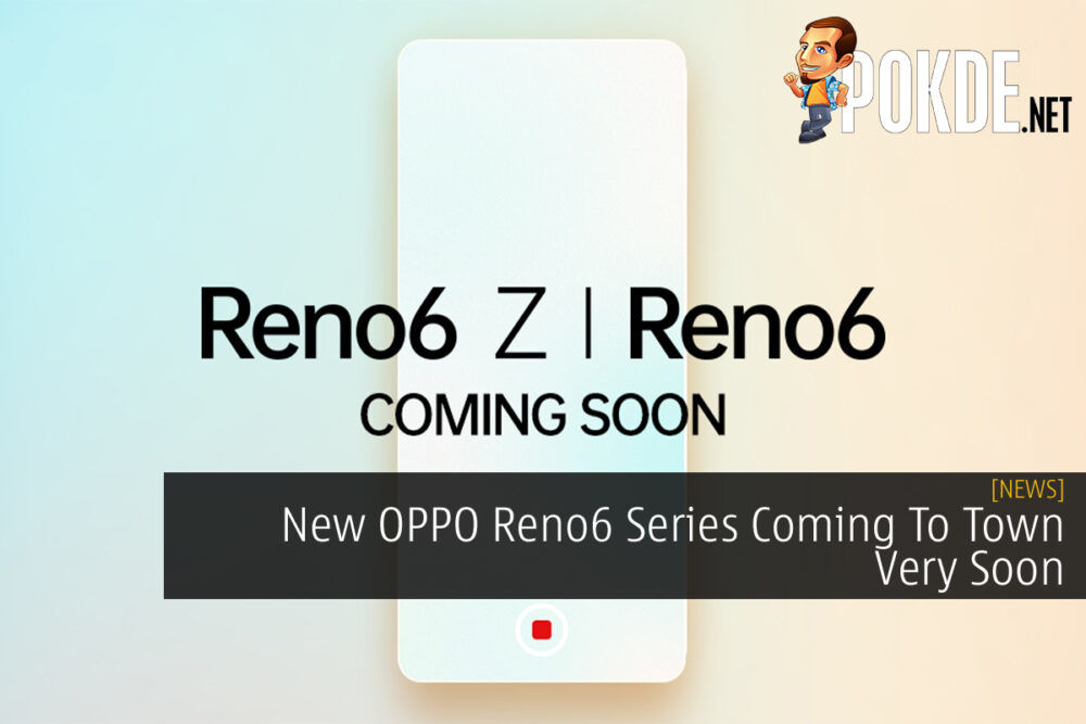 OPPO Reno6 Series coming soon cover