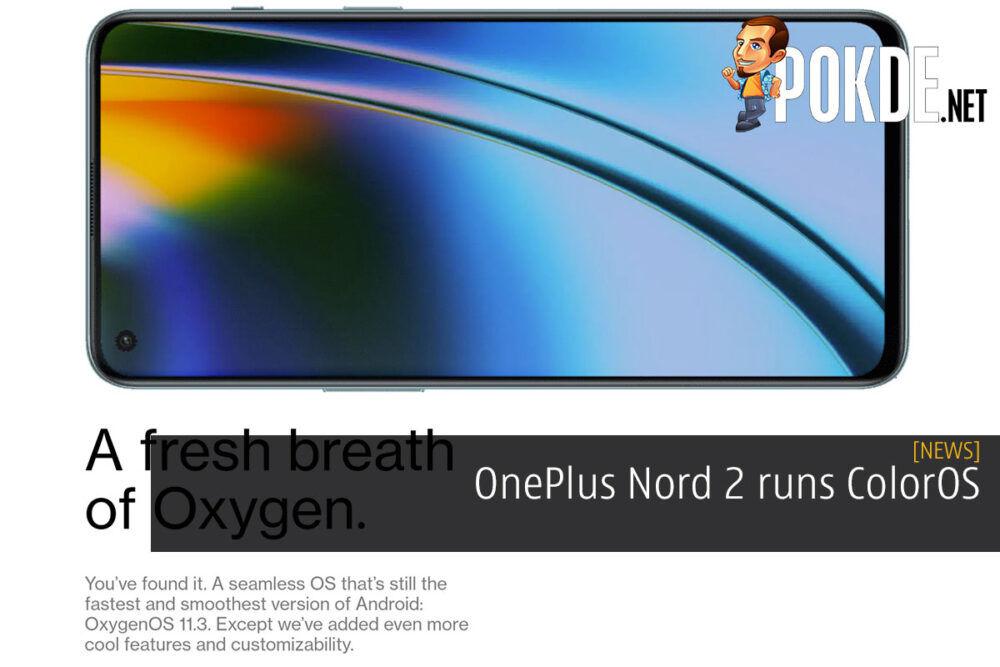 OnePlus Nord 2 runs ColorOS 21