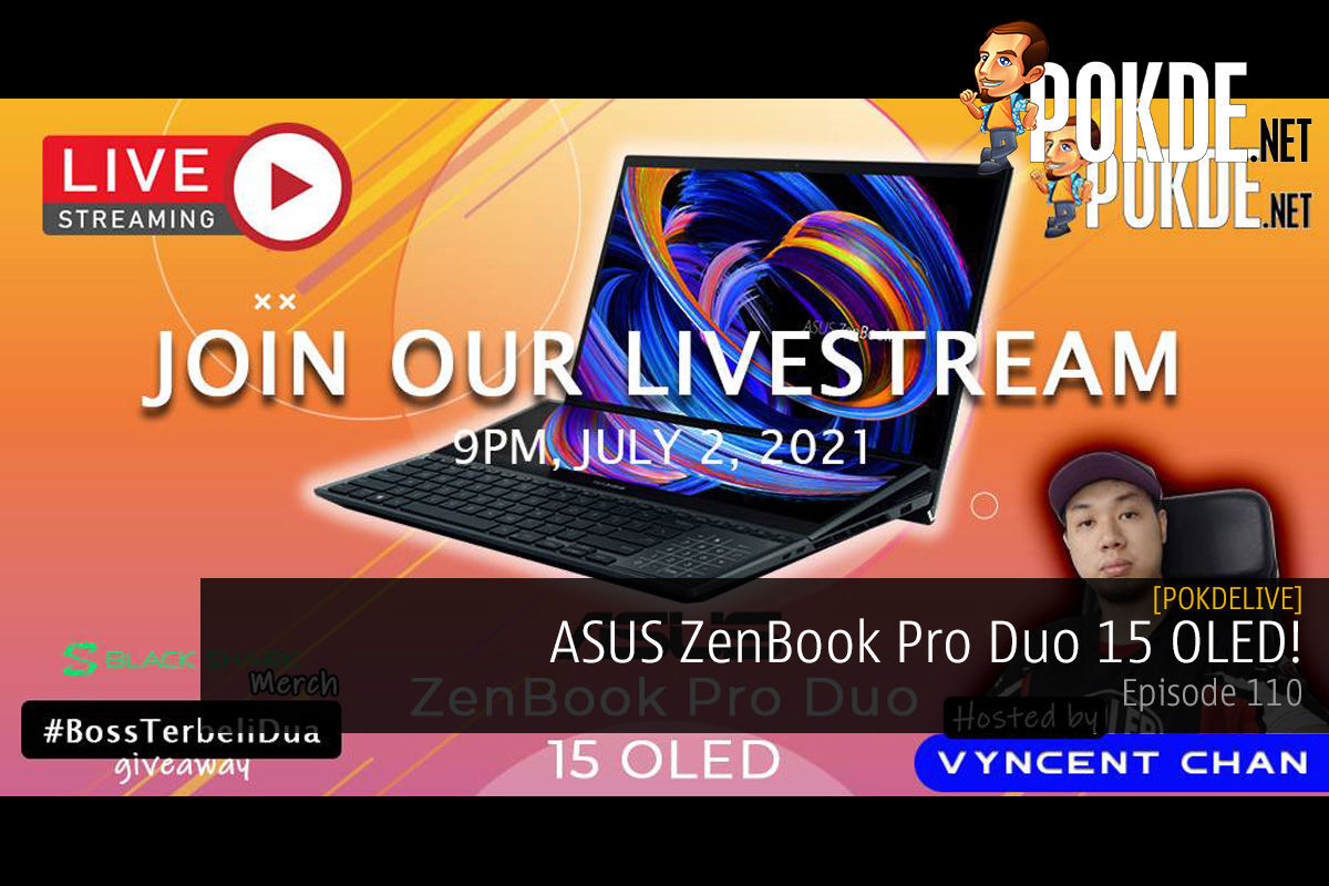 PokdeLIVE 110 — ASUS ZenBook Pro Duo 15 OLED! 11
