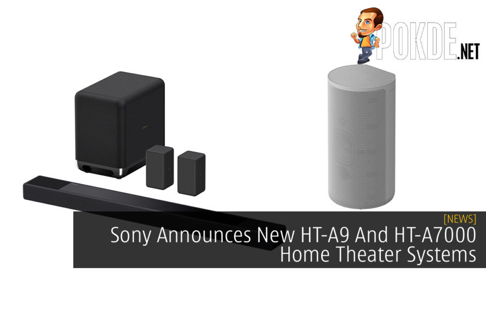 Sony HT-A9 and HT-A7000 home theatre systems cover