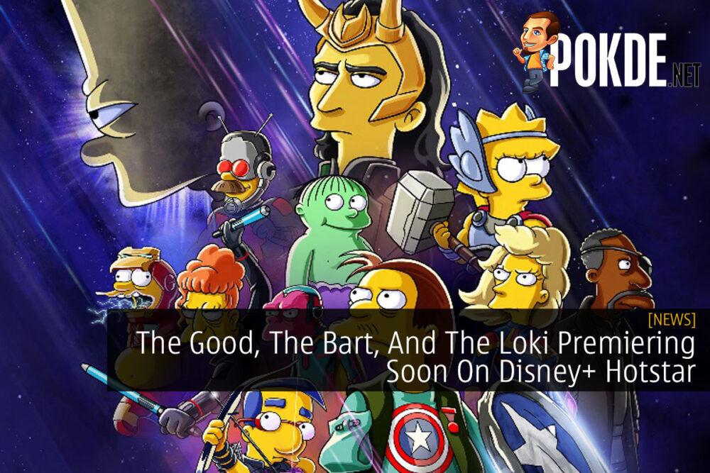 The Good, The Bart, And The Loki Premiering Soon On Disney+ Hotstar 20