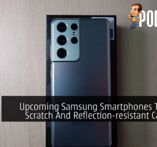 Upcoming Samsung Smartphones To Have Scratch And Reflection-resistant Cameras 23