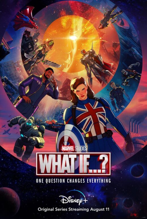 """New Marvel Studios' """"What If...?"""" Animated Series Coming To Disney+ August 11 21"""