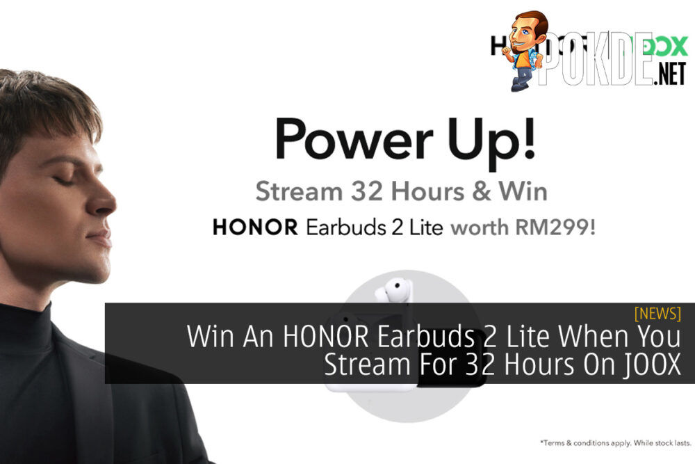 Win An HONOR Earbuds 2 Lite When You Stream For 32 Hours On JOOX 20