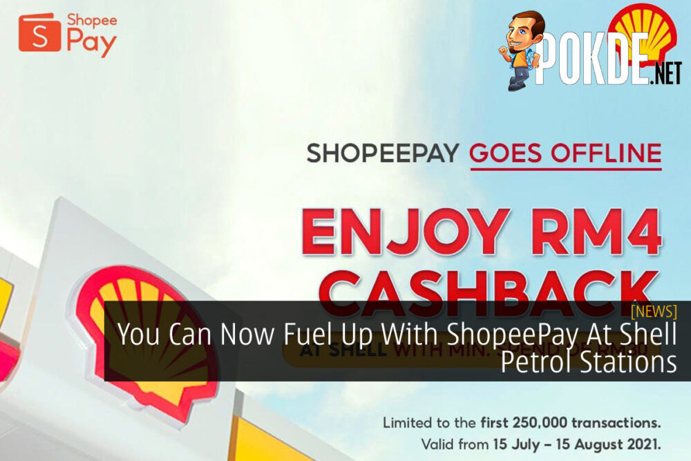 You Can Now Fuel Up With ShopeePay At Shell Petrol Stations 22