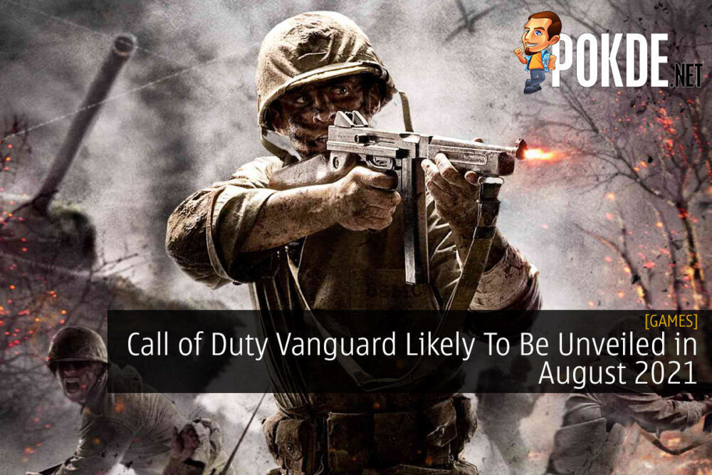 Call of Duty Vanguard Likely To Be Unveiled in August 2021