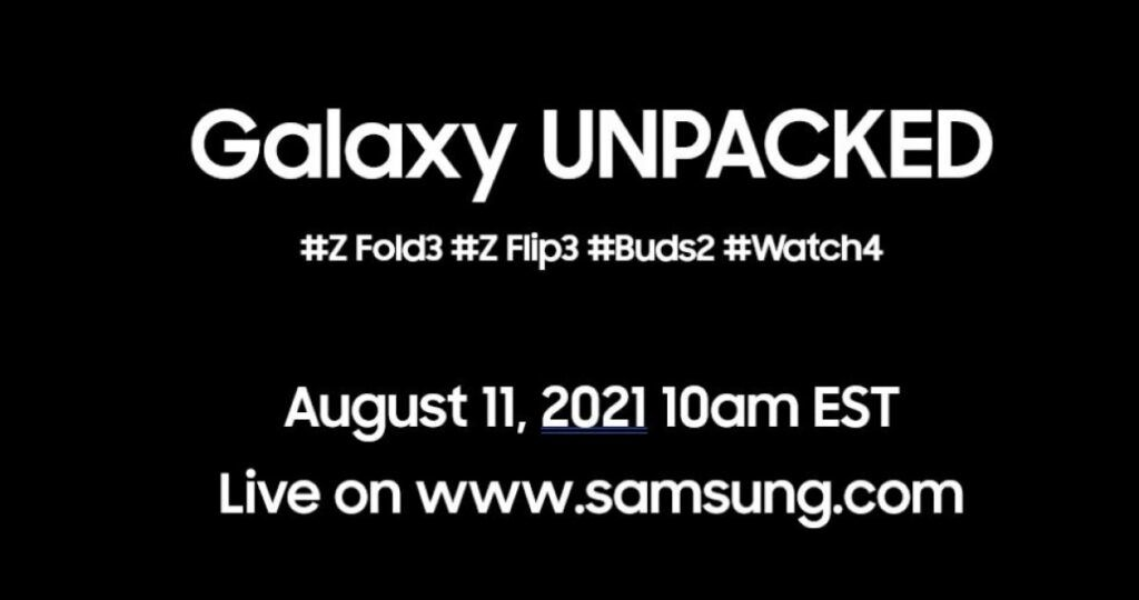 Next Galaxy Unpacked Date for Samsung Galaxy Z Fold 3 and Z Flip 3 Unveiled