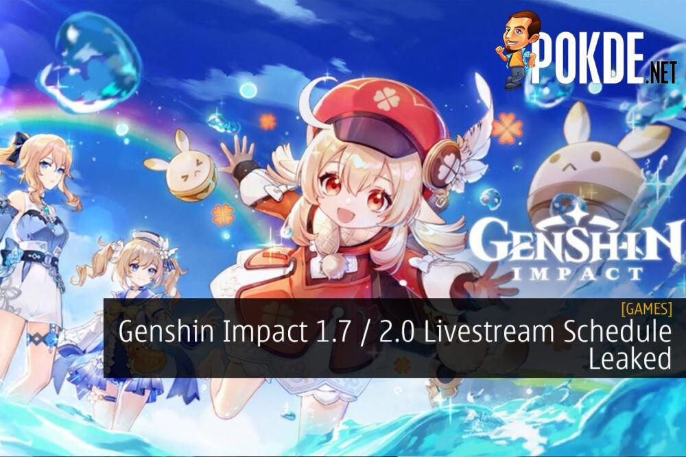 Genshin Impact 1.7 / 2.0 Livestream Schedule Leaked