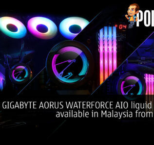 GIGABYTE AORUS WATERFORCE AIO liquid coolers available in Malaysia from RM699 28