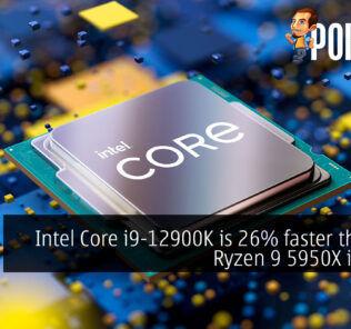 Intel Core i9-12900K is 26% faster than the Ryzen 9 5950X in leaks 26