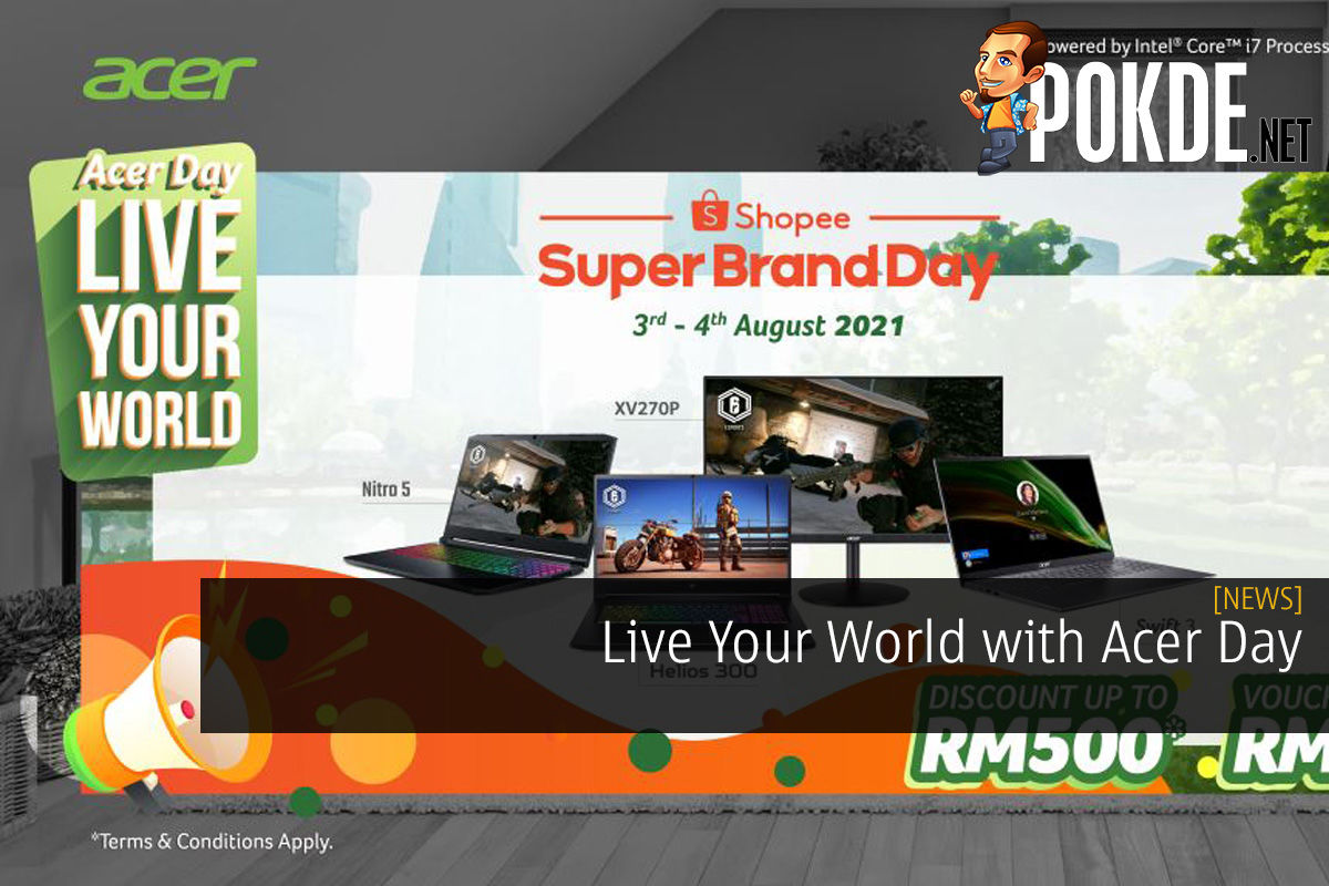 Live Your World with Acer Day