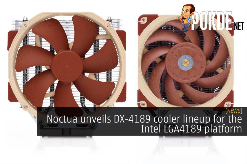 noctua dx-4189 cooler intel lga4189 cover