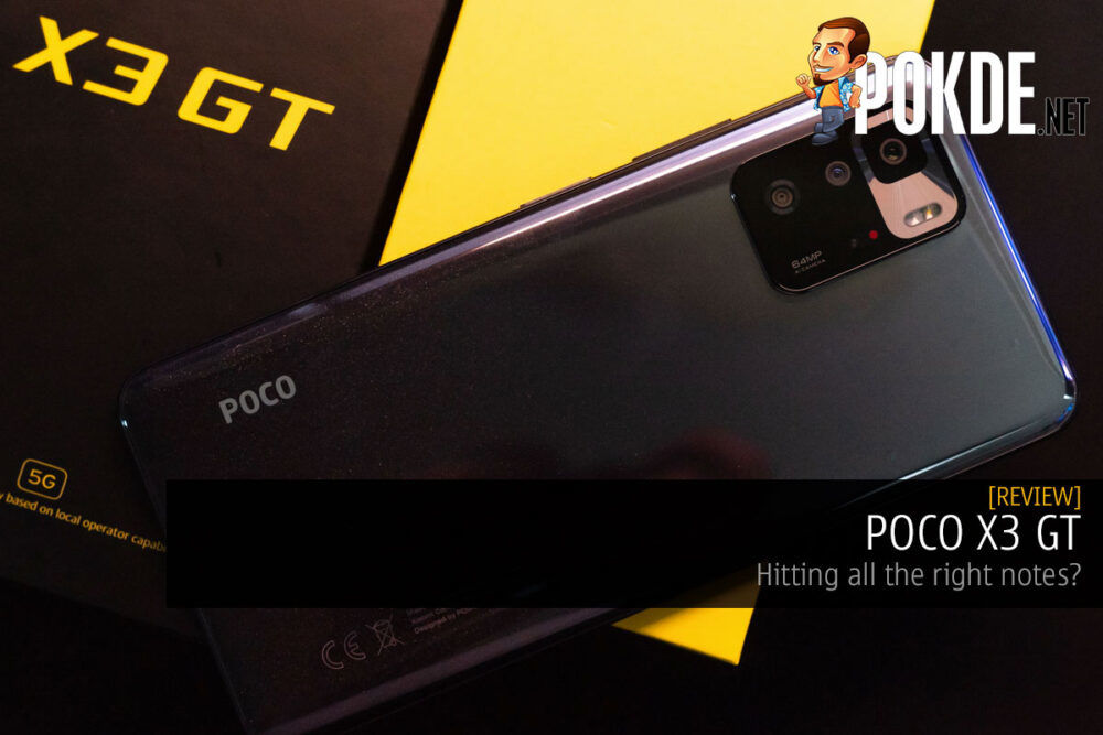 POCO X3 GT Review — hitting all the right notes? 21