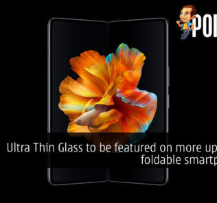 Ultra Thin Glass to be featured on more upcoming foldable smartphones? 24