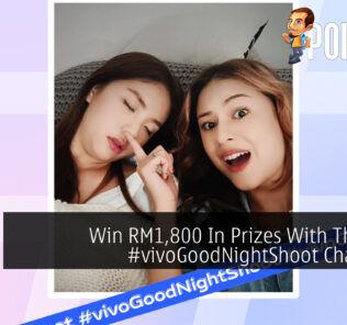 #vivoGoodNightShoot Challenge cover