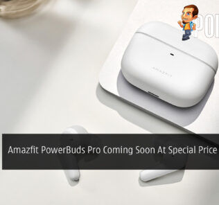 Amazfit PowerBuds Pro Coming Soon At Special Price Of RM639 21