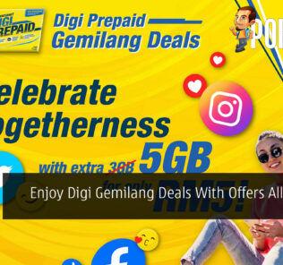 Enjoy Digi Gemilang Deals With Offers All Around 23