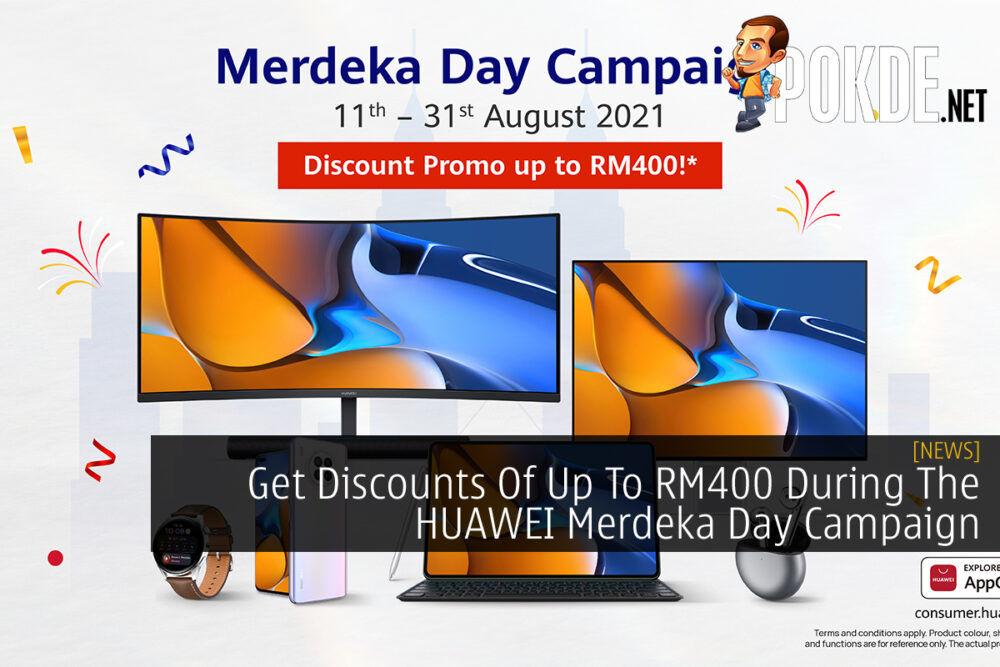 HUAWEI Merdeka Day Campaign cover