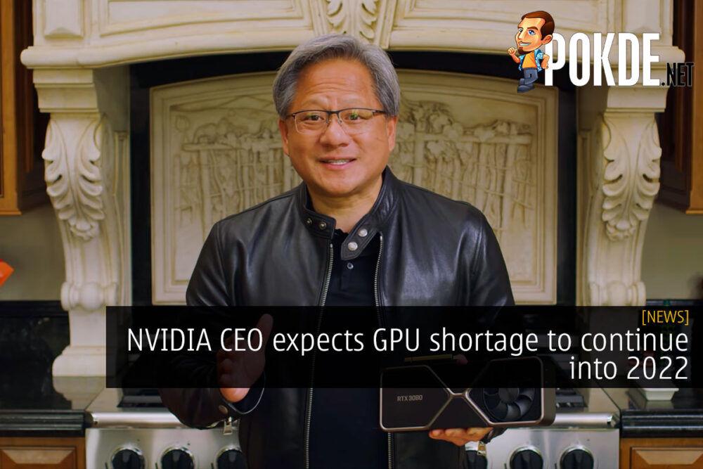 NVIDIA GPU shortage 2022 cover