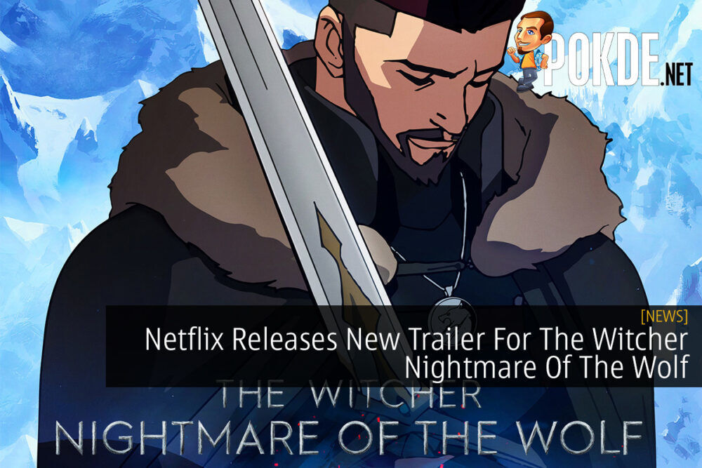 Netflix Releases New Trailer For The Witcher Nightmare Of The Wolf 20