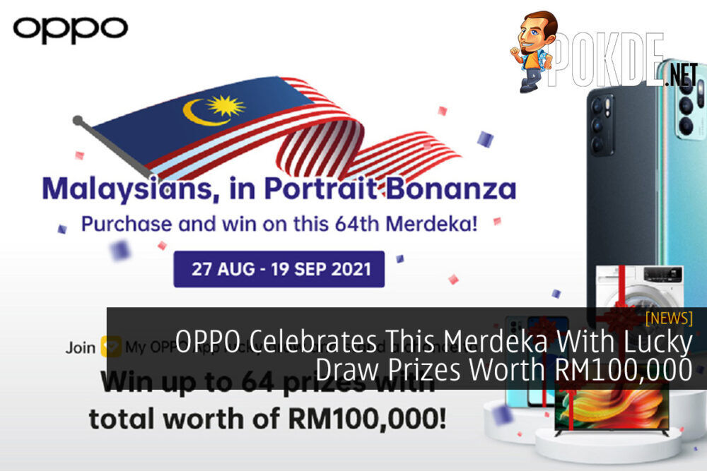 OPPO Celebrates This Merdeka With Lucky Draw Prizes Worth RM100,000 21