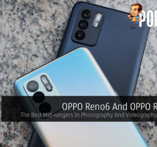 OPPO Reno6 And OPPO Reno6 Z — The Best Mid-rangers In Photography And Videography Right Now 22