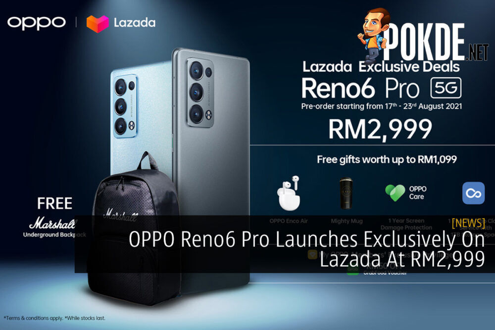 OPPO Reno6 Pro Launches Exclusively On Lazada At RM2,999 20