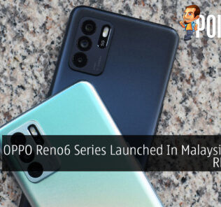 OPPO Reno6 Series Launched In Malaysia From RM1,699 24