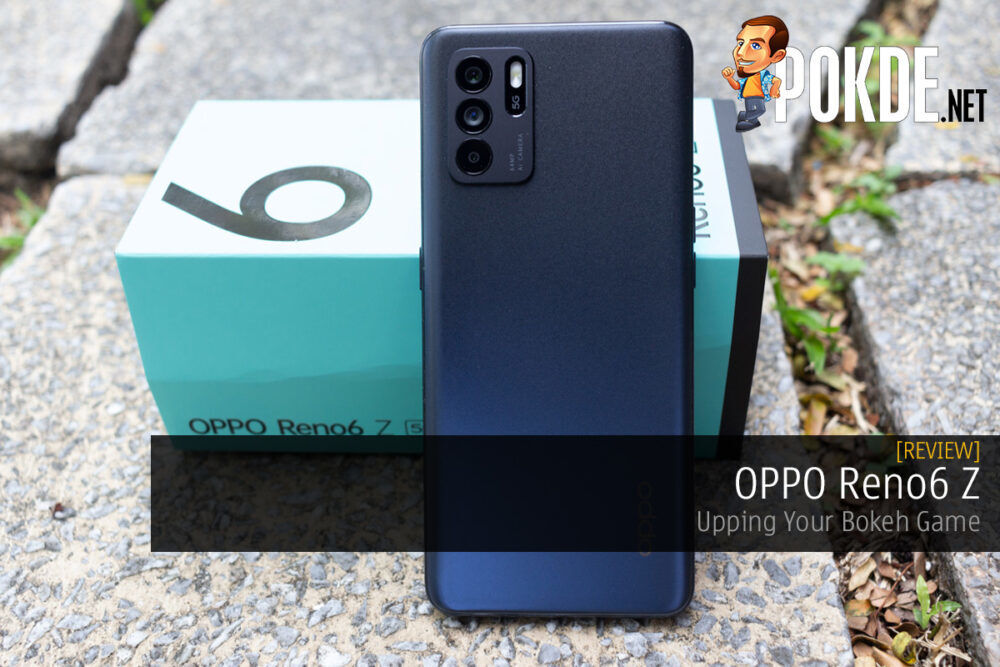 OPPO Reno6 Z Review — Upping Your Bokeh Game 21