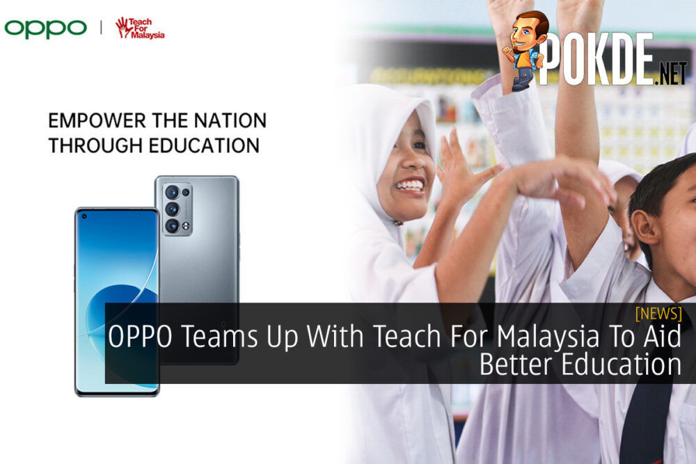 OPPO Teams Up With Teach For Malaysia To Aid Better Education 21