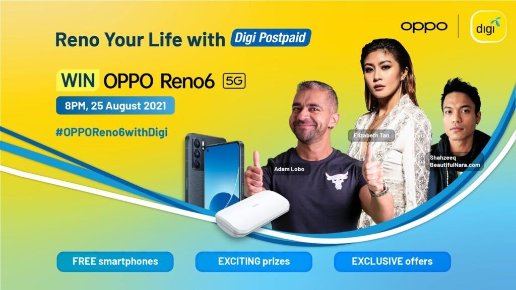 Watch OPPO And Digi's Reno Your Life Livestream And Win An OPPO Reno6 5G 21