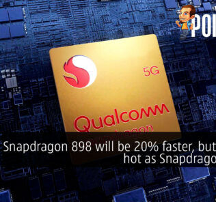 Snapdragon 898 will be 20% faster, but just as hot as Snapdragon 888? 20