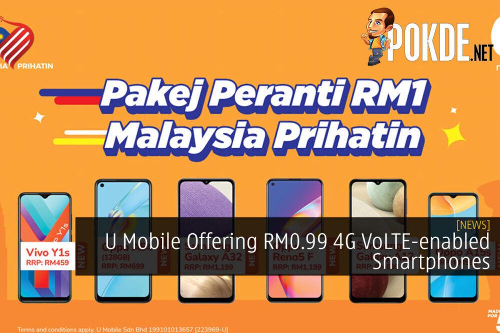 U Mobile Offering RM0.99 4G VoLTE-enabled Smartphones 20
