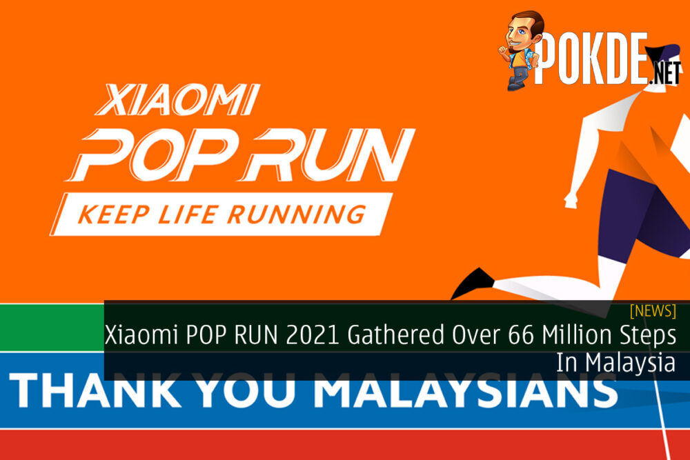 Xiaomi POP RUN 2021 Gathered Over 66 Million Steps In Malaysia 21