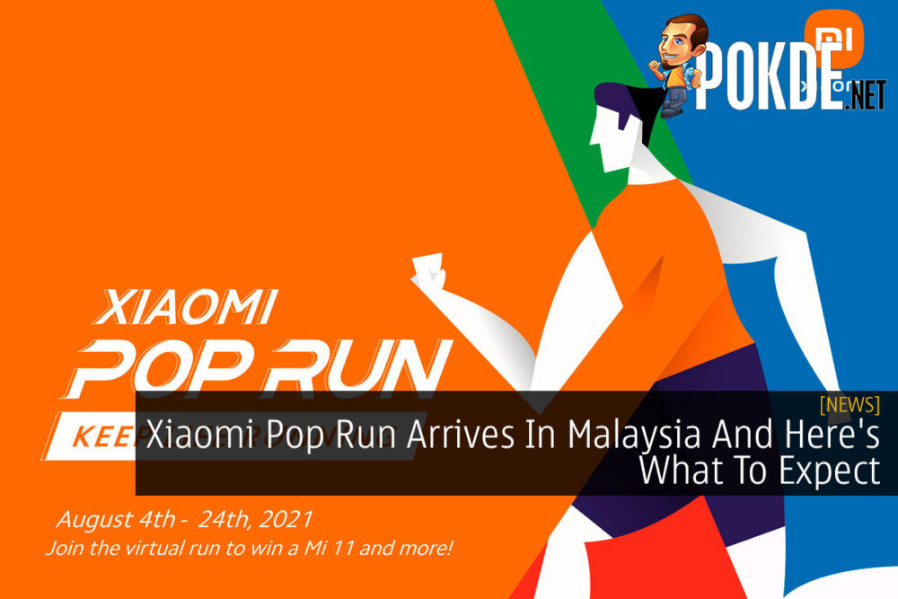 Xiaomi Pop Run Arrives In Malaysia And Here's What To Expect 21
