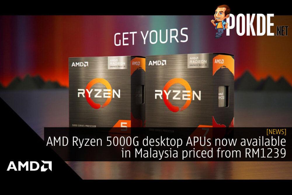 amd ryzen 5000g desktop apu malaysia price cover